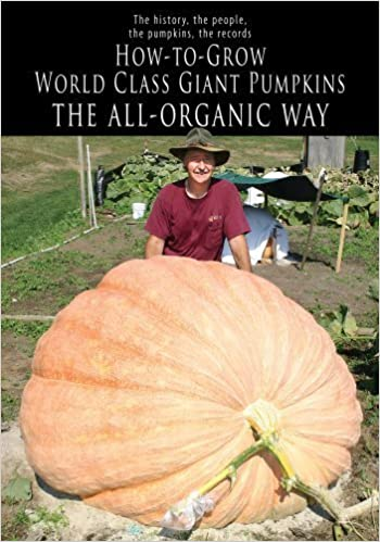 How to Grow World Class Giant Pumpkins the All Organic Way - Don Langevin Book Cover